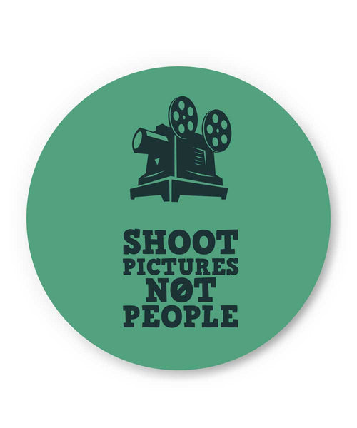 Shoot Pictures Not People Fridge Magnet Online India