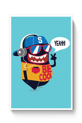 Posters Online | Pop Be Cool Art Illustration Poster Online India | Designed by: Mayank Dhawan
