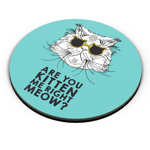 PosterGuy | Are You Kitten Me Right Meow? Fridge Magnet Online India by Mayank Dhawan