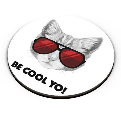 PosterGuy | Be Cool Yo Cat Fridge Magnet Online India by Mayank Dhawan