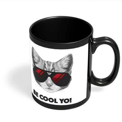 Coffee Mugs Online | Be Cool Yo Cat Black Coffee Mug Online India