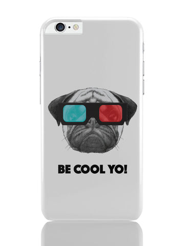 iPhone 6 Plus/iPhone 6S Plus Covers | Be Cool Yo Cat iPhone 6 Plus / 6S Plus Covers Online India