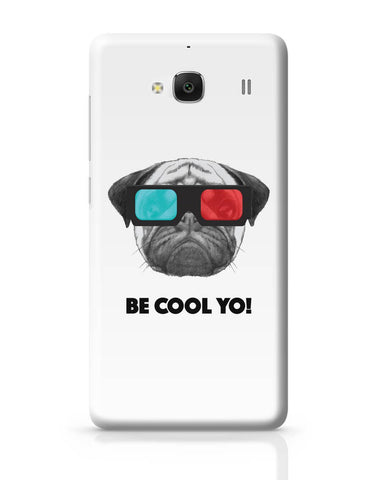 Xiaomi Redmi 2 / Redmi 2 Prime Cover| Be Cool Yo Cat Redmi 2 / Redmi 2 Prime Cover Online India