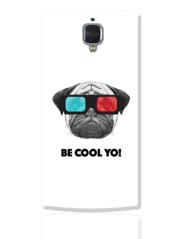 Be Cool Yo Cat OnePlus 3 Cover Online India