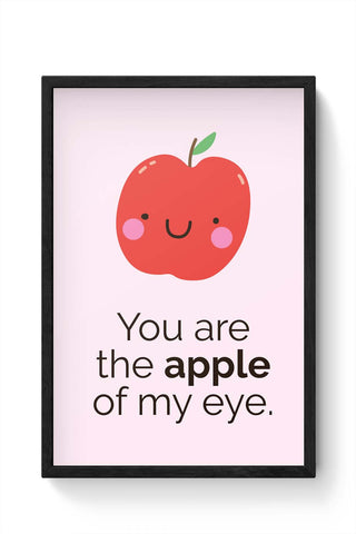 Framed Posters Online India | Apple Of My Eye Laminated Framed Poster Online India