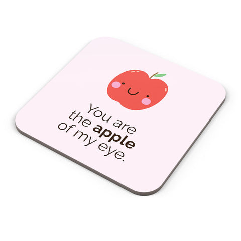 Buy Coasters Online | Apple Of My Eye Coaster Online India | PosterGuy.in