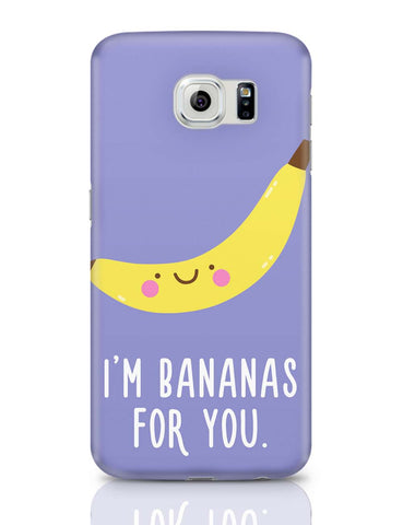 Samsung Galaxy S6 Covers | I Am Bananas For You Samsung Galaxy S6 Covers Online India