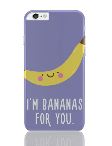 iPhone 6 Plus/iPhone 6S Plus Covers | I Am Bananas For You iPhone 6 Plus / 6S Plus Covers Online India
