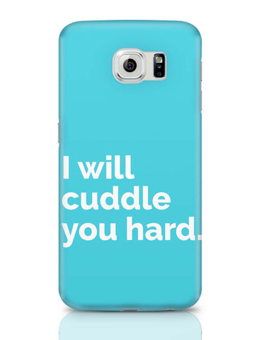 Samsung Galaxy S6 Covers | Cuddle You Hard Samsung Galaxy S6 Covers Online India