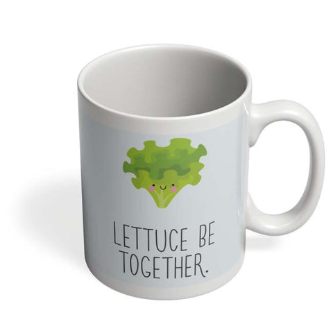 Coffee Mugs Online | Lettuce (Let Us) Be Together Mug Online India