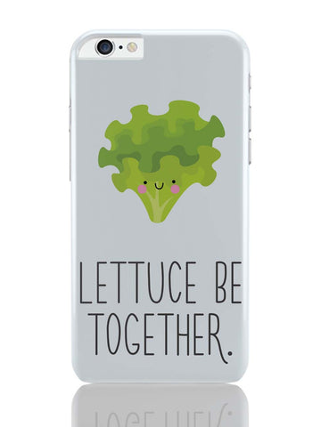 iPhone 6 Plus/iPhone 6S Plus Covers | Lettuce (Let Us) Be Together iPhone 6 Plus / 6S Plus Covers Online India