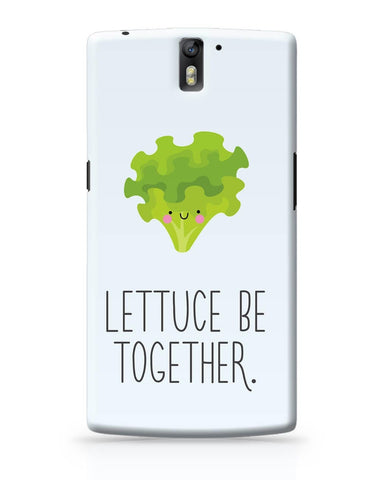 OnePlus One Covers | Lettuce (Let Us) Be Together OnePlus One Cover Online India