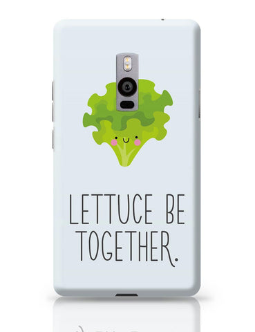 OnePlus Two Covers | Lettuce (Let Us) Be Together OnePlus Two Cover Online India