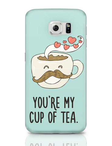 Samsung Galaxy S6 Covers | You Are My Cup Of Tea Samsung Galaxy S6 Covers Online India