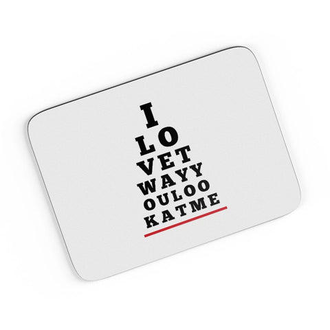 I Love You (Eye Check) A4 Mousepad Online India
