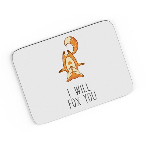 I Will Fox You A4 Mousepad Online India