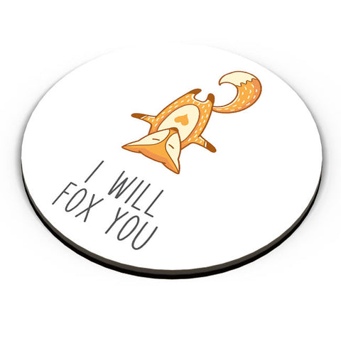 PosterGuy | I Will Fox You Fridge Magnet Online India by Mayank Dhawan