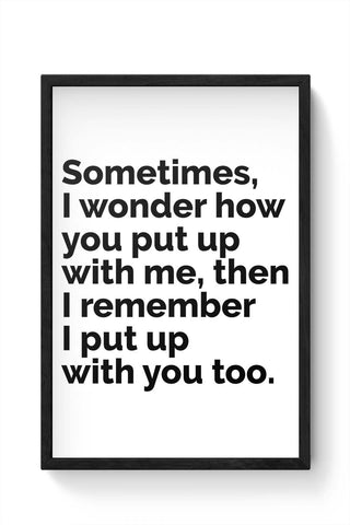 Framed Posters Online India | Sometimes I Wonder Laminated Framed Poster Online India