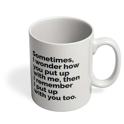 Coffee Mugs Online | Sometimes I Wonder Mug Online India