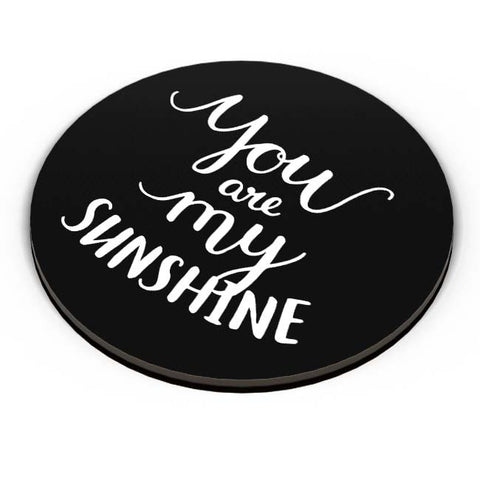 PosterGuy | You Are My Sunshine Fridge Magnet Online India by Mayank Dhawan