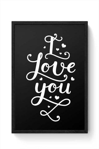 Framed Posters Online India | I Love You Calligraphy Framed Poster Online India