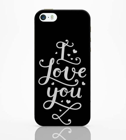 iPhone 5 / 5S Cases & Covers | I Love You Calligraphy iPhone 5 / 5S Case Online India