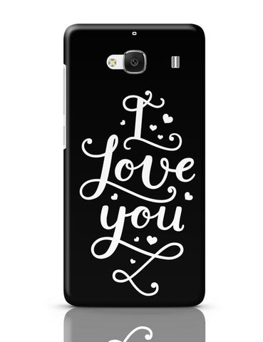 Xiaomi Redmi 2 / Redmi 2 Prime Cover| I Love You Calligraphy Redmi 2 / Redmi 2 Prime Case Cover Online India