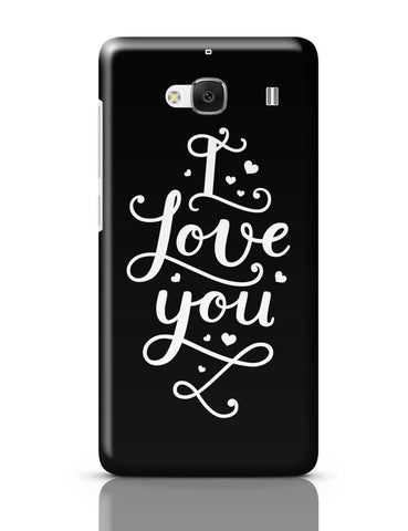 Xiaomi Redmi 2 / Redmi 2 Prime Cover| I Love You Calligraphy Redmi 2 / Redmi 2 Prime Cover Online India