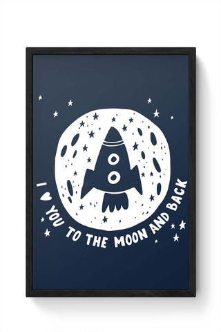 Framed Posters Online India | Love You To The Moon & Back Framed Poster Online India