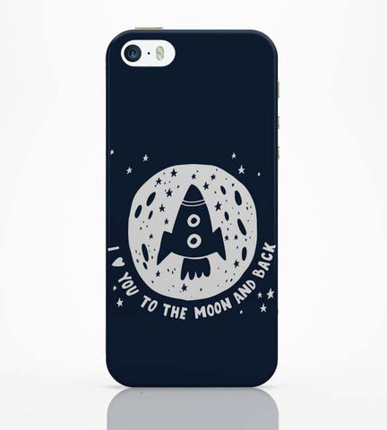 iPhone 5 / 5S Cases & Covers | Love You To The Moon & Back iPhone 5 / 5S Case Online India