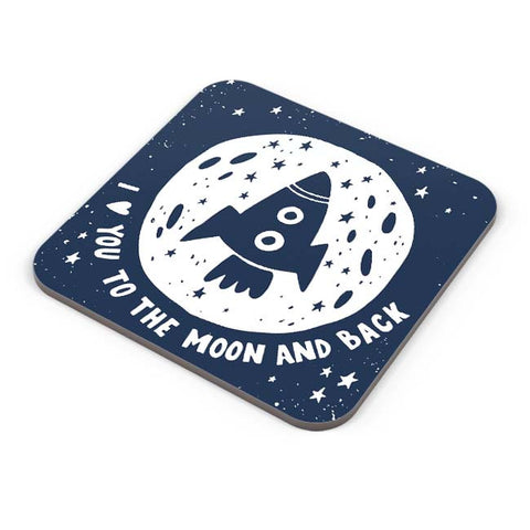 Buy Coasters Online | Love You To The Moon & Back Coaster Online India | PosterGuy.in