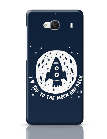 Xiaomi Redmi 2 / Redmi 2 Prime Cover| Love You To The Moon & Back Redmi 2 / Redmi 2 Prime Case Cover Online India