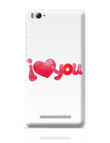Xiaomi Mi 4i Covers | I Love You Water Color Xiaomi Mi 4i Case Cover Online India