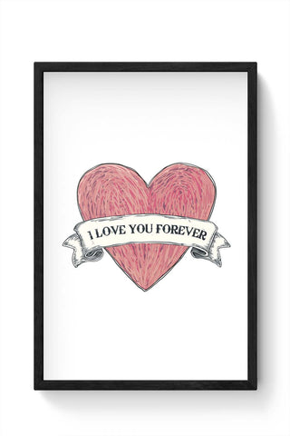 Framed Posters Online India | Love You Forever Framed Poster Online India