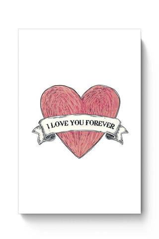 Posters Online | Love You Forever Poster Online India | Designed by: Mayank Dhawan