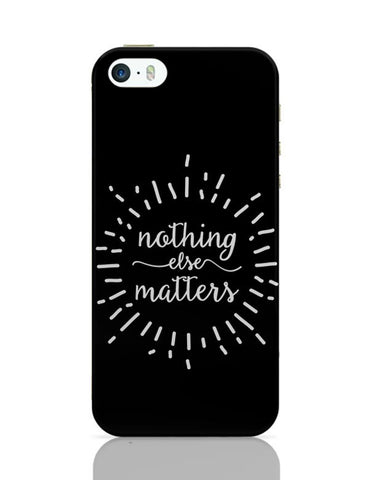 iPhone 5 / 5S Cases & Covers | Nothing Else Matters Metallica iPhone 5 / 5S Case Cover Online India