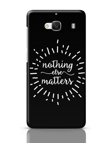 Xiaomi Redmi 2 / Redmi 2 Prime Cover| Nothing Else Matters Metallica Redmi 2 / Redmi 2 Prime Case Cover Online India