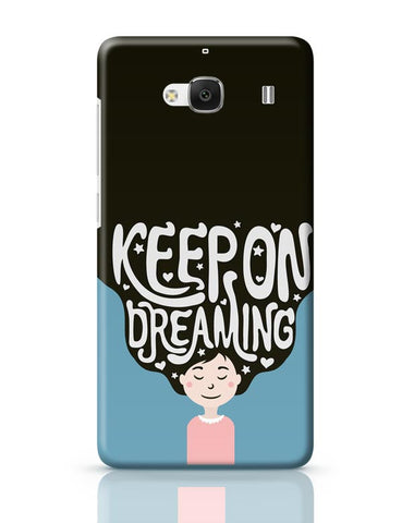 Keep On Dreaming Redmi 2 / Redmi 2 Prime Covers Cases Online India
