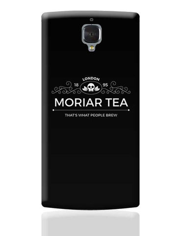 MoriarTea | That's What People Brew Jim Moriarty OnePlus 3 Covers Cases Online India