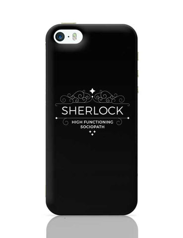 High Functioning Sociopath | Sherlock iPhone 5/5S Covers Cases Online India