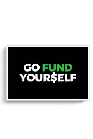 Posters Online | Go Fund Yourself Poster Online India | Designed by: MonkeyMan