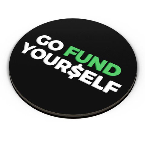 PosterGuy | Go Fund Yourself Fridge Magnet Online India by MonkeyMan
