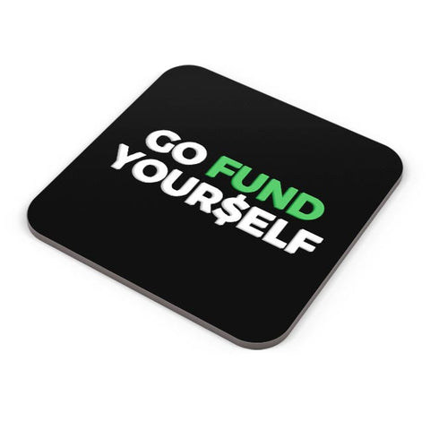 Buy Coasters Online | Go Fund Yourself Coasters Online India | PosterGuy.in