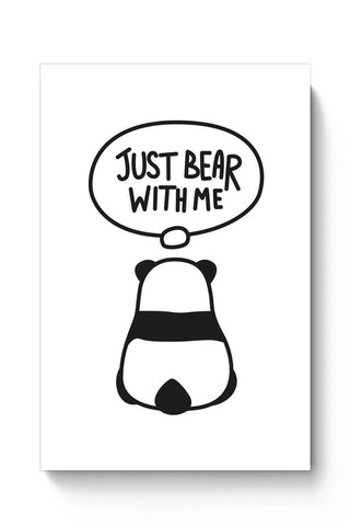 Posters Online | Just Bear With Me Poster Online India | Designed by: MonkeyMan