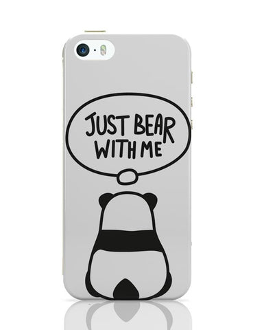 iPhone 5 / 5S Cases & Covers | Just Bear With Me iPhone 5 / 5S Case Cover Online India