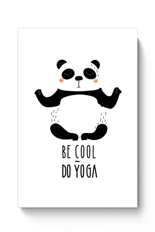 Posters Online | Be Cool, Do Yoga - Panda Poster Online India | Designed by: MonkeyMan