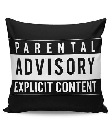 PosterGuy | Parental Advisory Cushion Cover Online India
