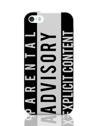 iPhone 5 / 5S Cases & Covers | Parental Advisory iPhone 5 / 5S Case Cover Online India