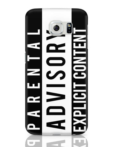 Samsung Galaxy S6 Covers | Parental Advisory Samsung Galaxy S6 Case Covers Online India