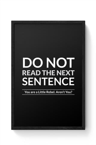 Framed Posters Online India | Do Not Read The Next Sentence Framed Poster Online India
